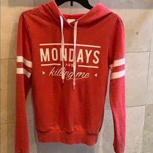 """""""Mondays are Killing Me"""" sweatshirt hoodie"""